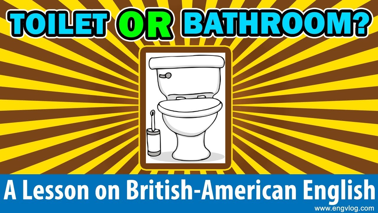 Difference Between Toilet And Bathroom A British American English Lesson Engvlog Youtube
