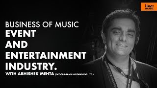 Business Of Music: Event and Entertainment Industry.