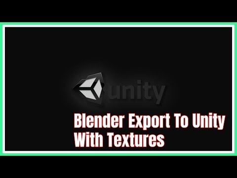 Blender Export To Unity With Textures.