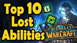 Top 10 Lost Abilities Coming Back In WoW Classic World Of Warcraft