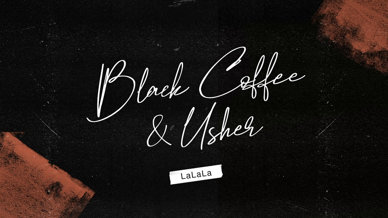 Black Coffee & Usher — LaLaLa (Animated Cover Art) [Ultra Music]