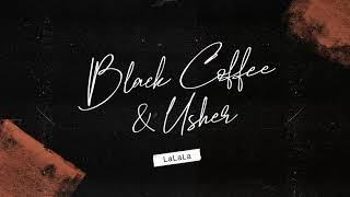 Black Coffee & Usher - LaLaLa (Animated Cover Art) [Ultra Music]