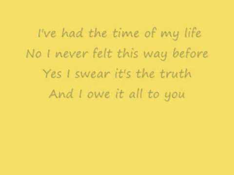 Dirty Dancing- Time of my life with lyrics