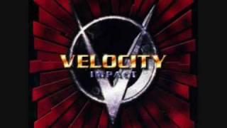 Love Is Dangerous - Velocity