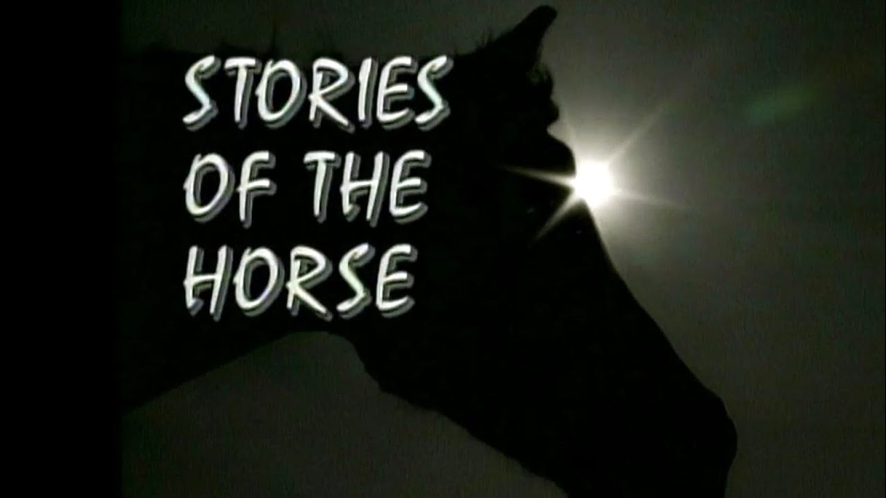 Stories of the Horse