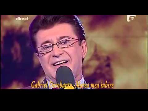 Gabriel Dorobantu - Marea mea iubire (2012)