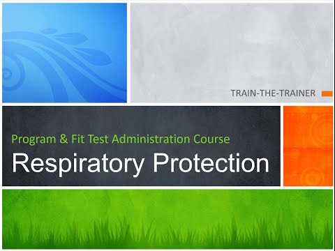 DPH Respiratory Protection Train the Trainer Course