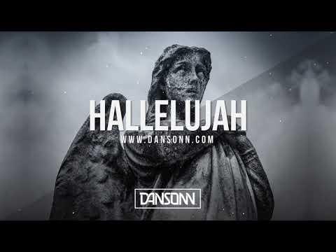 Hallelujah - Dark Angry Midwest Trap Beat   Prod. By Dansonn