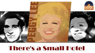 Watch Peggy Lee Theres A Small Hotel video