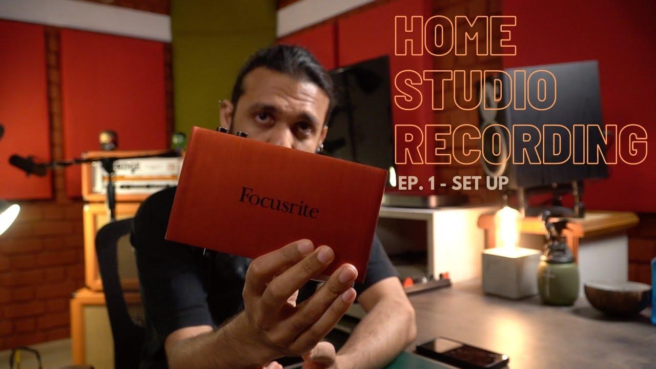 HOME RECORDING STUDIO  EP 1  