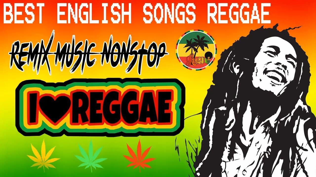 Download Latest 100 Reggae English Songs 2021🌴😍 New Hits Reggae Remix Songs 2021 😍 Relaxing Reggae Music