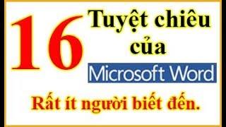 Tự học winword: 16 tuyệt chiêu của Microsoft Word rất ít người biết đến. Bạn đã biết chưa?