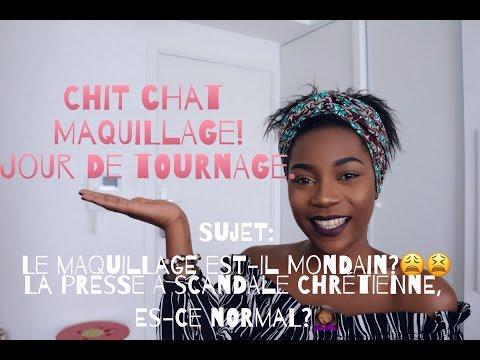 """Chit Chat Maquillage jour de Tournage - Presse à scandale """"chrétienne""""?- Mon avis~Sandrabyfaith"""