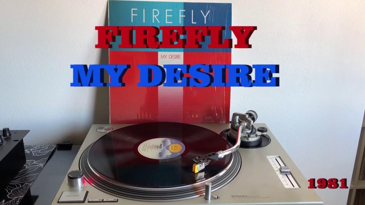 Firefly My Desire Italo Disco 1981 Album Version Audio Hq