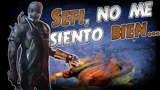 No me quiero ir, senor Sefi... D3AD BY DAYLIGHT