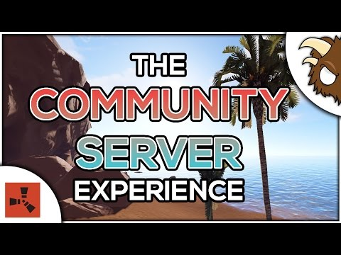 Rust - The Community Server Experience
