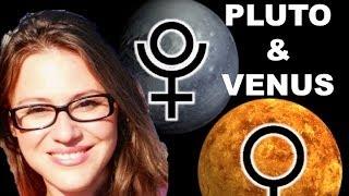 PLUTO Aspect VENUS in Astrology