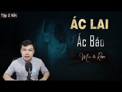[Tập 2 KẾT] Ác Lai Ác Báo - Truyện Ma Có Thật Về Luật Nhân Quả MC Đình Soạn Diễn Đọc