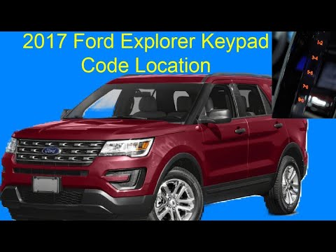 2017 Ford Explorer Keypad Code Location