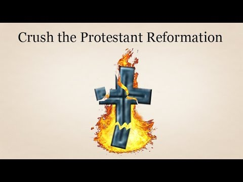 [EU4] How to Crush the Protestant Reformation