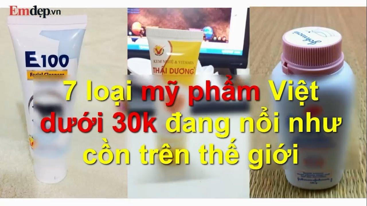 7 loại mỹ phẩm Việt dưới 30k nổi như cồn trên thế giới mà chị em không hề hay biết