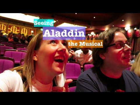 Seeing Aladdin the Musical!