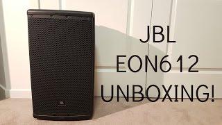 JBL EON612 Unboxing & Quick Overview!
