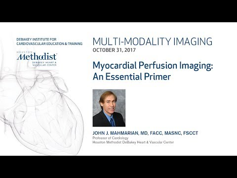 Nuclear Cardiology: Understanding The Basics (JOHN J. MAHMARIAN, MD) October 31, 2017