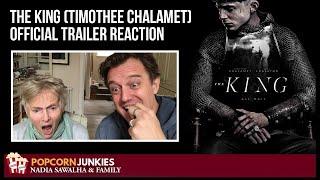 The King (FINAL TRAILER - Timothee Chalamet) - The Popcorn Junkies REACTION