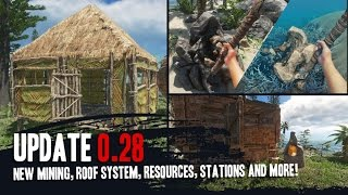 Stranded Deep Update 0.28! New Mining, Roofing, Resources And More!