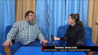 Dosarul REVOLUȚIEI cu  Daniel Ciniparu
