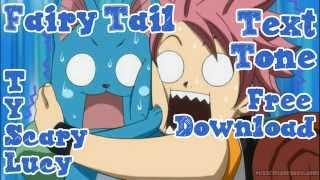 Fairy Tail Thank You Scary Lucy Text Alert Tone SMS