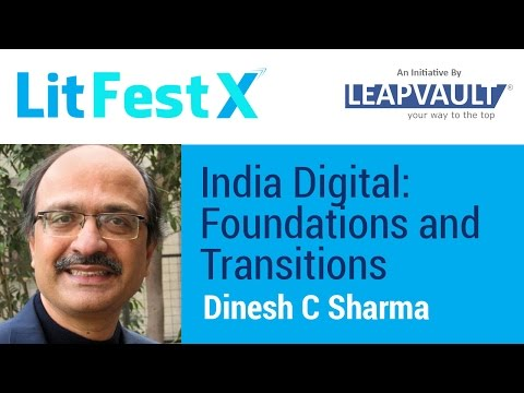 India Digital: Foundation & Transitions. Live Q&A with Dinesh C Sharma