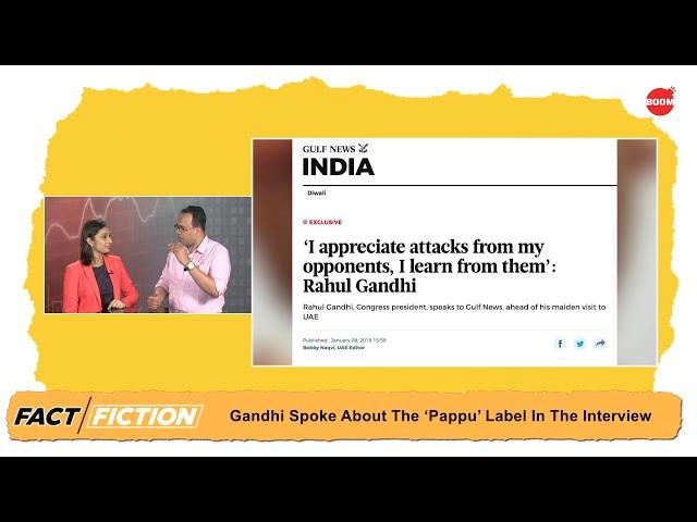 Fact Vs Fiction: Did Gulf News Call Rahul Gandhi 'Pappu'?