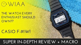 The watch everyone should own!!! Casio F-91W Watch Review