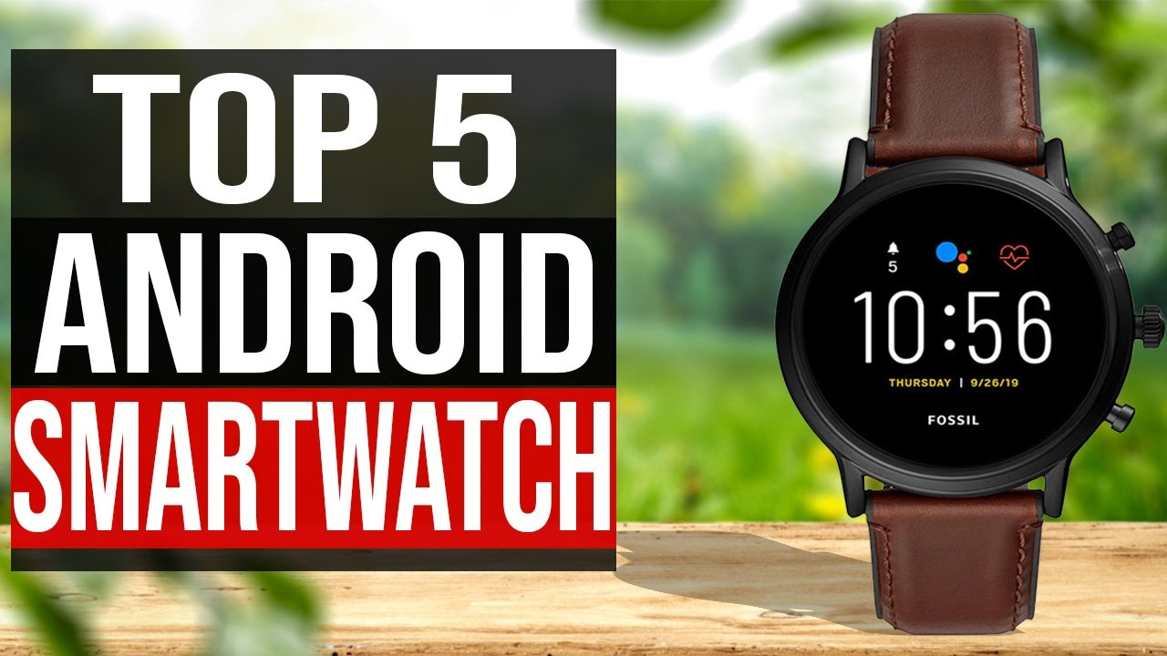 Download TOP 5: Best Android Smartwatch 2021