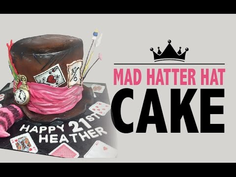 How to make a Mad Hatter CAKE!