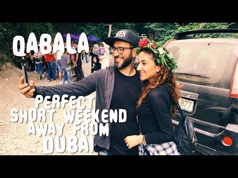 Perfect Weekend Away from Dubai   Qabala   #WORLDWIDEARAB