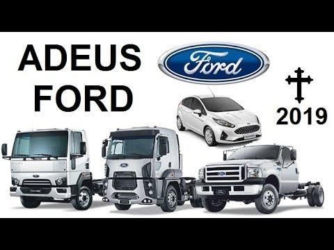Adeus Ford - Ford fecha fábrica no Brasil, e deixa o mercado de caminhões na América da Sul