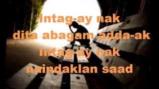 Intag-ay nak(You raise me Up)