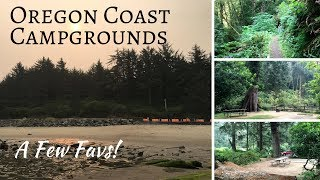 Oregon Coast RV Campgrounds ~ A Few Favs!