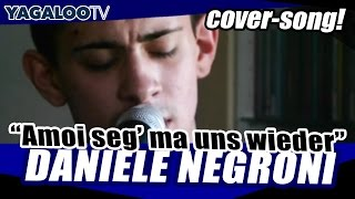 "Daniele Negroni - ""Amoi seg"