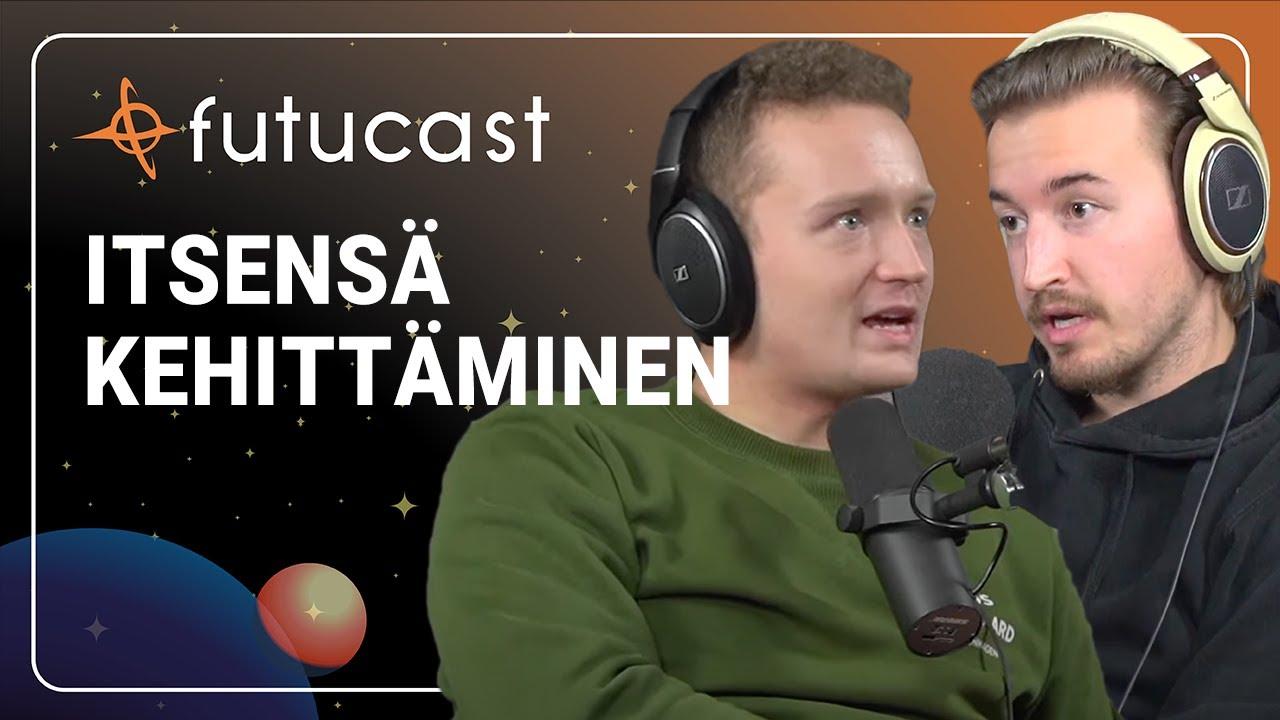 Itsensä Kehittäminen | Futucast #174