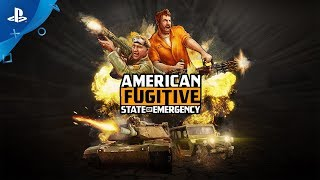 American Fugitive - State of Emergency Trailer | PS4
