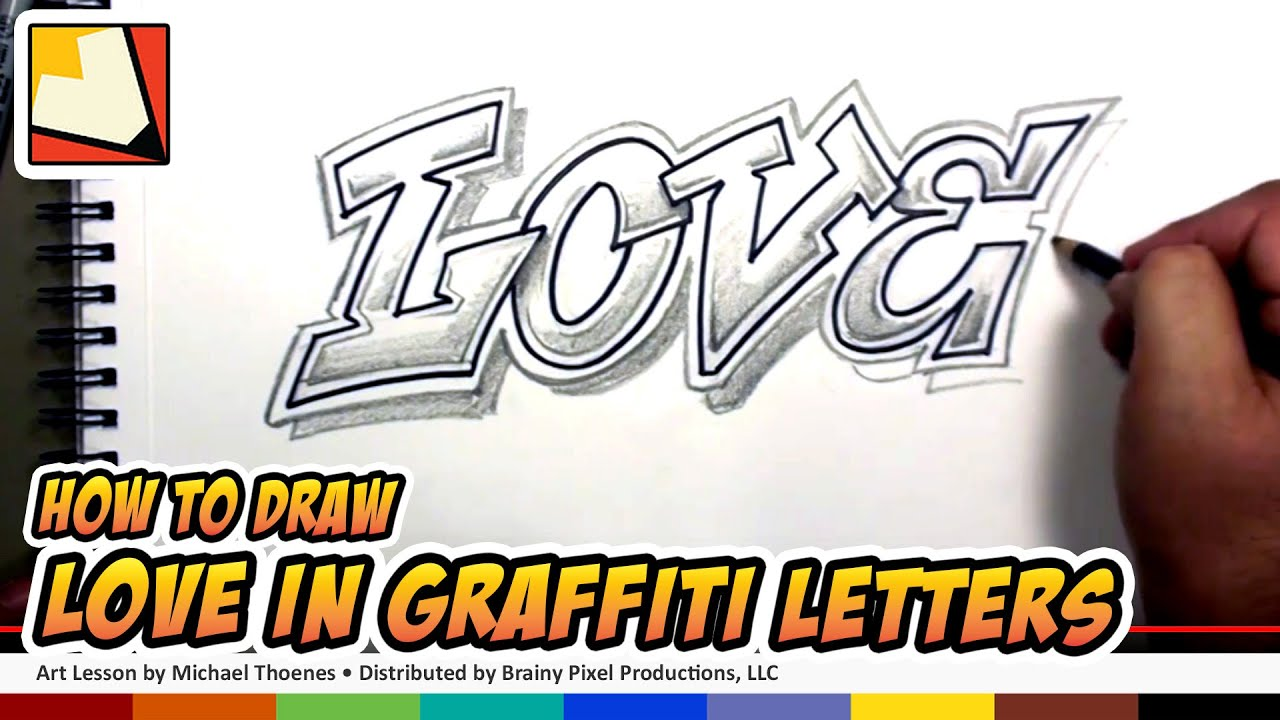 How To Draw Love In Graffiti Letters Draw Love In A Cool Way Bp