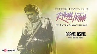Latta Mangeshkar Feat Rhoma Irama - Orang Asing (Official Lyric Video)