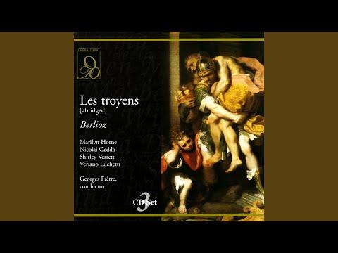 """Les Troyens: Act I, """"Que La Déesse Nous Protège (Aeneas, Priam, Ensemble)"""