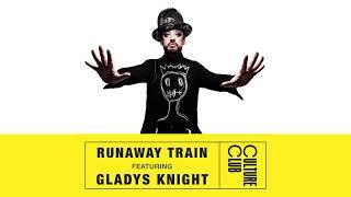 Boy George & Culture Club - Runaway Train (feat. Gladys Knight) (Official Audio)