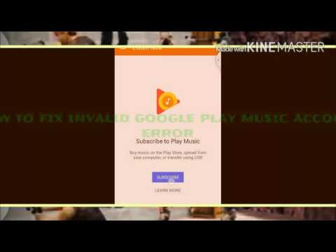 How to FIX Google Play Music Error: invalid account (easy)