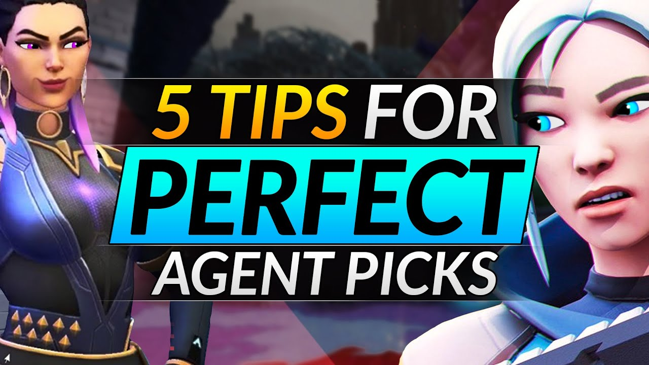 5 Tips to Pick the PERFECT AGENTS for Every Team Comp - Tips and Tricks - Valorant Guide